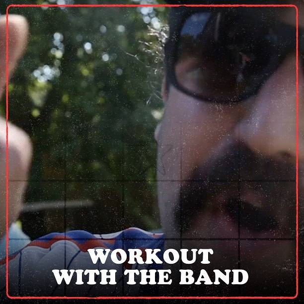 Workout w/ The Band